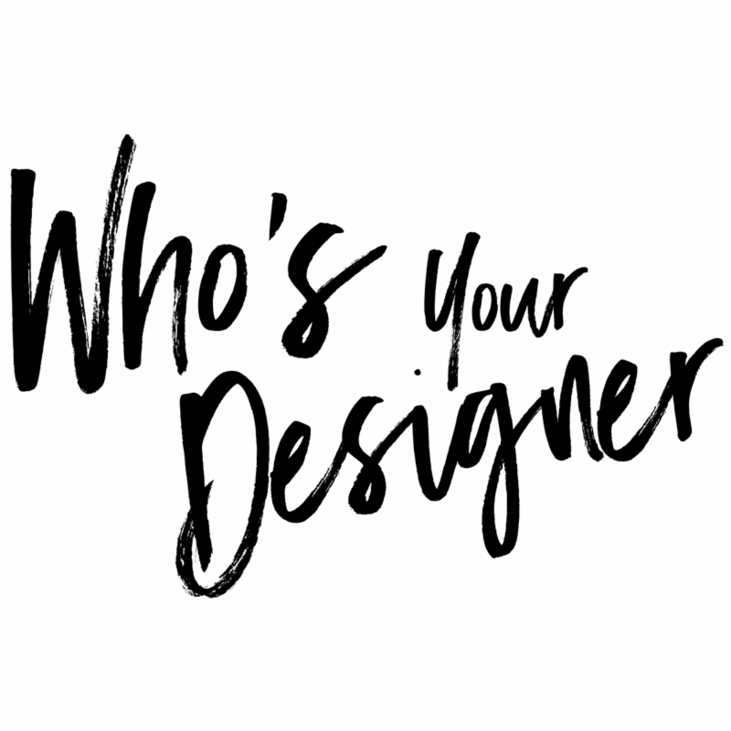 Who'S Your Designer